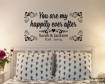 Romantic Wall Art- You Are My Happily Ever After Bedroom Wall Decal- Romantic Wall Decal- Happily Ever After-Bedroom Wall Decor