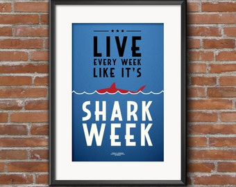 30 Rock Quote Poster, Live every week like it's shark week, Tracy Jordan, Digital Art Print, A1 A2 A3, 30 Rock Quote Print, 30 Rock Print