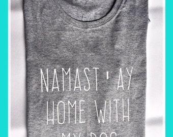 Namastay Dog Lover Tee
