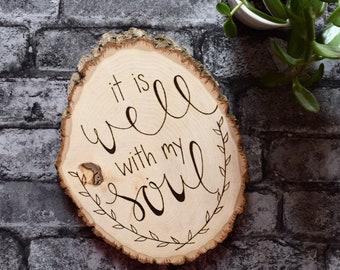 It Is Well With My Soul Sign | Inspirational Wood Sign | All Is Well With My Soul