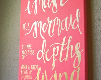 Mermaid Canvas Sign, Mermaid Quote Sign, Mermaid Sign, Gold Lettered Mermaid Sign, Canvas Art, Mermaid Art, Lettered Canvas
