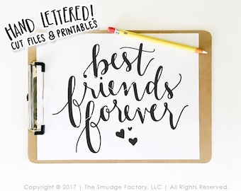 Best Friends Forever SVG Cut File, Hand Lettered, Silhouette, Cricut Calligraphy Cut File, BFFs, DIY Sign, T-Shirt Graphic Overlay