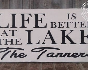 Life is Better at the Lake Sign, Personalized Lake Sign, Custom Lake Sign, Better By the Lake Sign