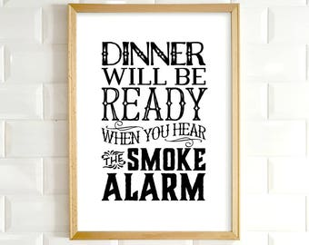 Kitchen wall art, PRINTABLE art, Funny kitchen prints, Dinner will be ready, Kitchen decor, Funny wall art, Funny signs, Kitchen wall decor
