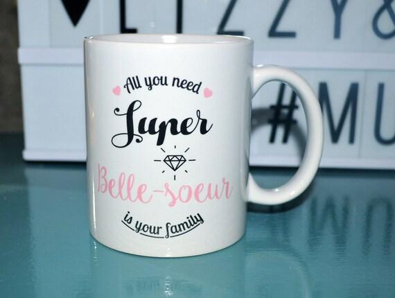 mug super belle soeur tasse cadeau belle soeur. Black Bedroom Furniture Sets. Home Design Ideas
