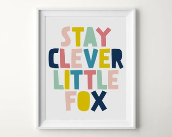 Stay Clever Little Fox, Nursery Room, Nursery Fox Decor, Baby Shower Home Decor, Woodland Nursery, Printable Nursery, Fox Print Nursery