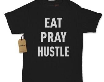 Womens Eat Pray Hustle #1756 Ladies Short Sleeve Full Cut T-shirt