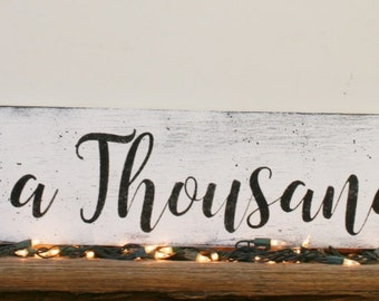 For A Thousand Years Wood Sign Wedding Sign Rustic Wedding Shabby Chic Wedding Groom and Bride Gift Vintage Wedding Decor Handpainted