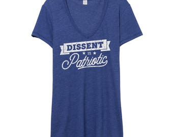 Dissent is Patriotic Shirt | Resist Shirt | Anti Trump Shirt | Resistance Shirt | Activist Shirt | Protest Shirt | Feminist V-Neck Shirt