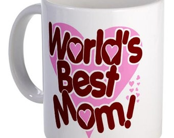 Worlds Best Mom - Novelty Mug - Great Mothers Day Gift