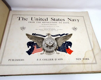 1917 Antique Military Book The United States Navy From the Revolution to Date by Reynolds, Francis Ship Images Antique Ships USN