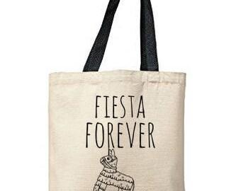 Fiesta Forever Bag, Natural Tote, Funny Tote Bag, Fiesta Bag, Canvas Tote Bag