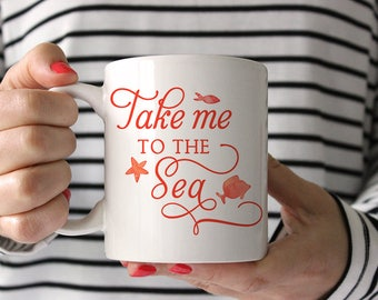 "Beach Mug, Starfish Mug, Sea Star Beach Coffee Mug ""Take me to the Sea"" Mug Beach House Coffee Mug Gift, Fish Mug, Star Fish Mug Beach Lover"