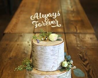 Always & Forever Wood Cake Topper - Wedding Cake Topper