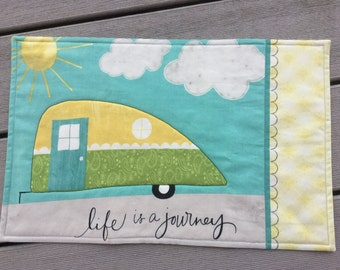 Camper Placemat, Camper Decor, RV Decor, Life Is A Journey, Quilted Camper Placemat