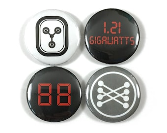 Back To The Future 1.21 Gigawatts Flux Capacitor 88 MPH Mr. Fusion Fan Art 4 - 1 Inch Buttons Set