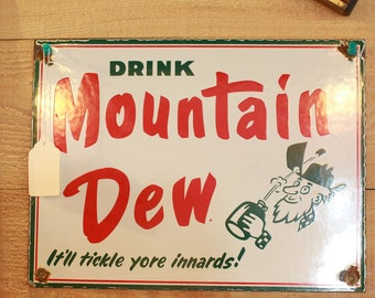 Mountain Dew Porcelain Sign - 1980's Reproduction