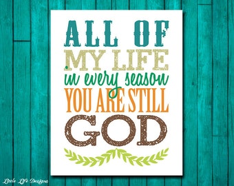 Christian Home Decor. Christian Wall Art. Christian Decor. Bible Verse. Scripture. Christian Sign. In Every Season You Are Still God Sign
