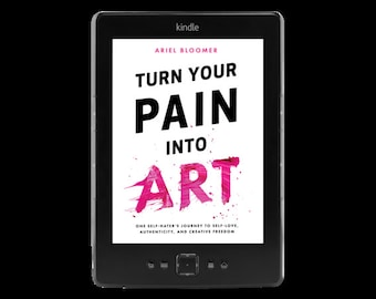 Turn Your Pain Into Art - Ebook