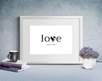Wall Art Print, Instant Download, Printable Art, Printable Quotes, Home Decor, Love, Motivational, Printable Wall Art, Love Noun