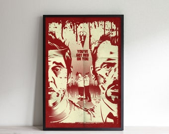 You've Got Red On You - Inspired By Shaun of the Dead - Movie Poster