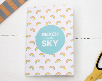 Reach For The Sky Notebook