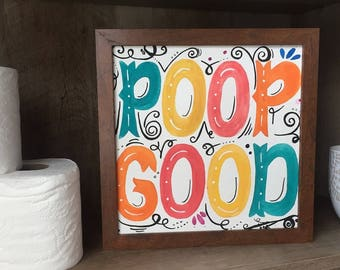 Poop Good Wall Art