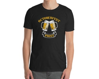 Funny Oktoberfest Prost T-Shirt - German Beer Lovers Gift