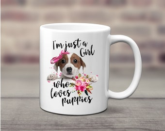 Just A Woman Who Loves Puppies, Coffee Cup, Mug, Dog Mug, Ceramic Mug, Dog Lover Gift, Puppy Mug, Puppy Lover, New Dog Mom Gift, Dog Lover