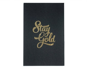 ON SALE** Stay Gold Print