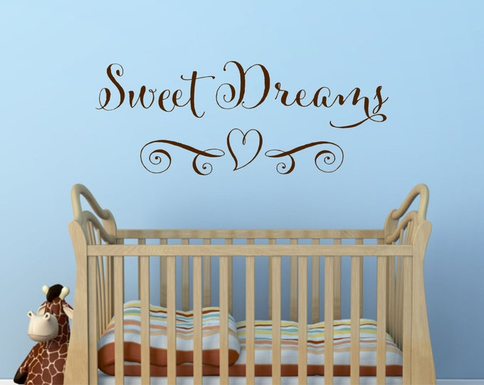 Sweet Dreams Wall Decal // Nursery Wall Decal // Baby Wall Decal // Sweet Dreams Sign // Sweet Dreams Art // Nursery Decor // Sweet Dreams