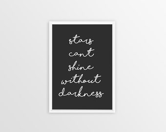 printable A4 quote, printable art, motivational quote,digital art, instant download, printable poster, stars can't shine without darkness