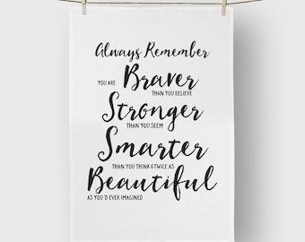Always Remember You are Beautiful Tea Towel