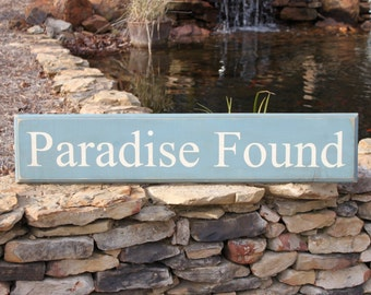 Paradise Found Engraved Wood Sign (S-008)