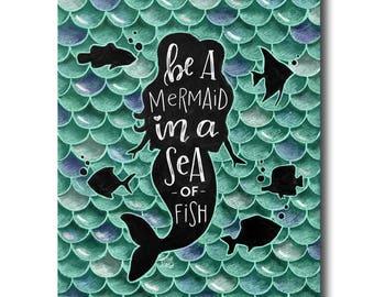 Mermaid Art Print, Mermaid Print, Mermaid Decor, Be A Mermaid In A Sea Of Fish, Chalk Art, Chalkboard Art, Mermaid Party, Girls Room Decor