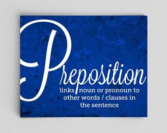 Preposition Grammar Poster English Teacher Print Poster Teacher Gifts for Teachers Typographic Print English Gifts Gag Gift Office Decor