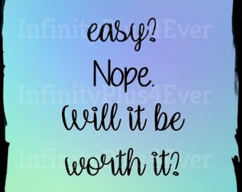 Will it be easy - INSTANT DOWNLOAD