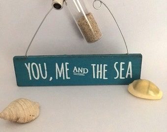You, Me and The Sea mini plaque with bottle of sand and tiny bucket & spade charm attached
