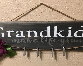 Grandkids Make Life Grand Sign