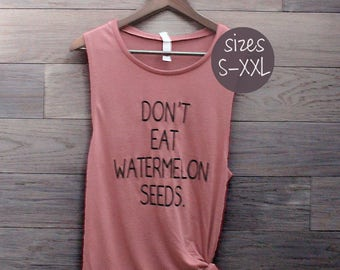 dont eat watermelon seeds, preggers shirt, pregnancy announcement shirt, mom to be shirt, mom to be gift, gift for her, muscle tank,