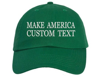 Custom Dad Hat Embroidered Dad Hat, MAKE AMERICA, Your text Here Personalized Custom Hat Personalized Baseball Cap,Choose Text, Kelly Green