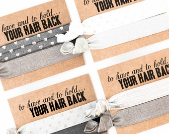 Shades of Grey Hair Tie Favors | Bachelorette Party Favor Hair Ties, Charcoal Gray + Silver Hair Ties, To Have and To Hold Your Hair Back