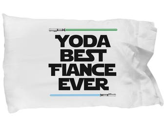Star Wars Yoda Best Fiance Gift Pillowcase Jedi Lightsaber Nerd Pillow Case