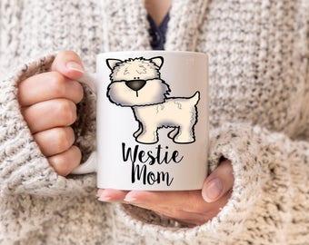 Westie, West Highland Terrier, Westie Mom, Westie Gift, Westie Mug, West Highland Mug, West Highland Gift, Westie Dad, Westie Grandma