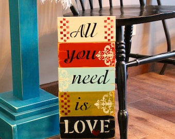 All you need is Love wooden sign distressed spring colors shabby chic valentines gift
