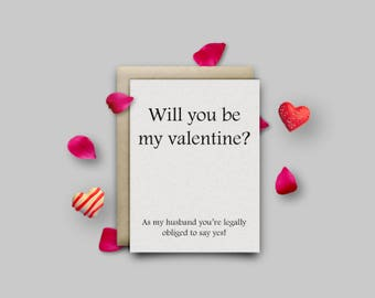 Will you be my Valentine, Valentine's Day card for husband