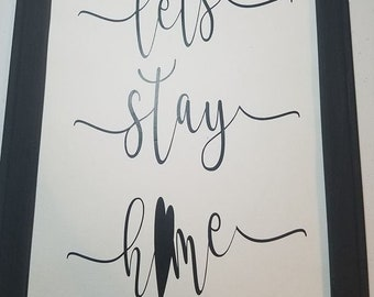 lets stay home art