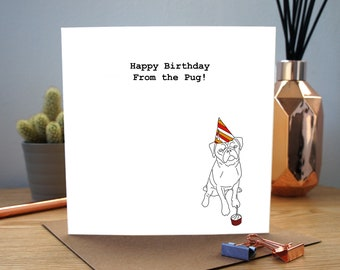 Pug Happy Birthday Cards. Happy Birthday. Funny Pug Cards. Funny Cards. Dog in hat. From the pug. From the dog. Pug in a hat. Birthday Card