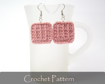 CROCHET PATTERN - Crochet Square Earrings Geometric Earrings Tutorial Crochet Applique Earrings Pattern Fabric Jewelry PDF - P0020