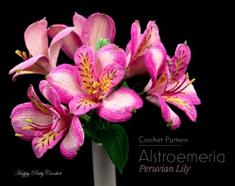 Crochet Alstroemeria Pattern - Crochet Flower Pattern for Peruviann Lily - Crochet Pattern for Decor, Bouquets and Arrangements